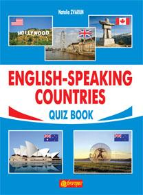 English-Speaking Countries : Quiz Book - ОСНОВНА ТА СТАРША ШКОЛА